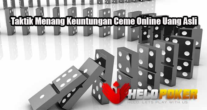 Taktik Menang Keuntungan Ceme Online Uang Asli